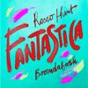 Rocco Hunt & Boomdabash - Fantastica artwork