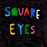 Hearts and Rockets - Square Eyes