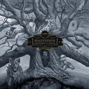 Hushed and Grim - Mastodon