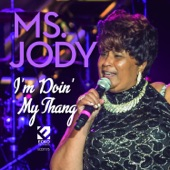 Ms. Jody - That's Where the Party's At