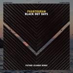 Phantogram, Xxtristanxo & Slowed Radio - Black Out Days