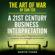 Martin Chang & Sun Tzu - The Art of War by Sun Tzu: A 21st Century Business Interpretation: How to Be Successful in Negotiation Every Time, Using Sun Tzu's Strategies & Principles (Unabridged)