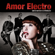 Amor Electro - A Máquina (Acordou)