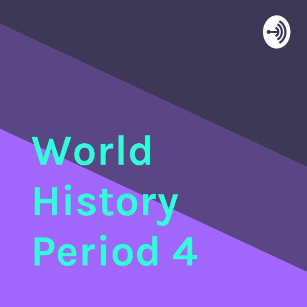 World History Period 4