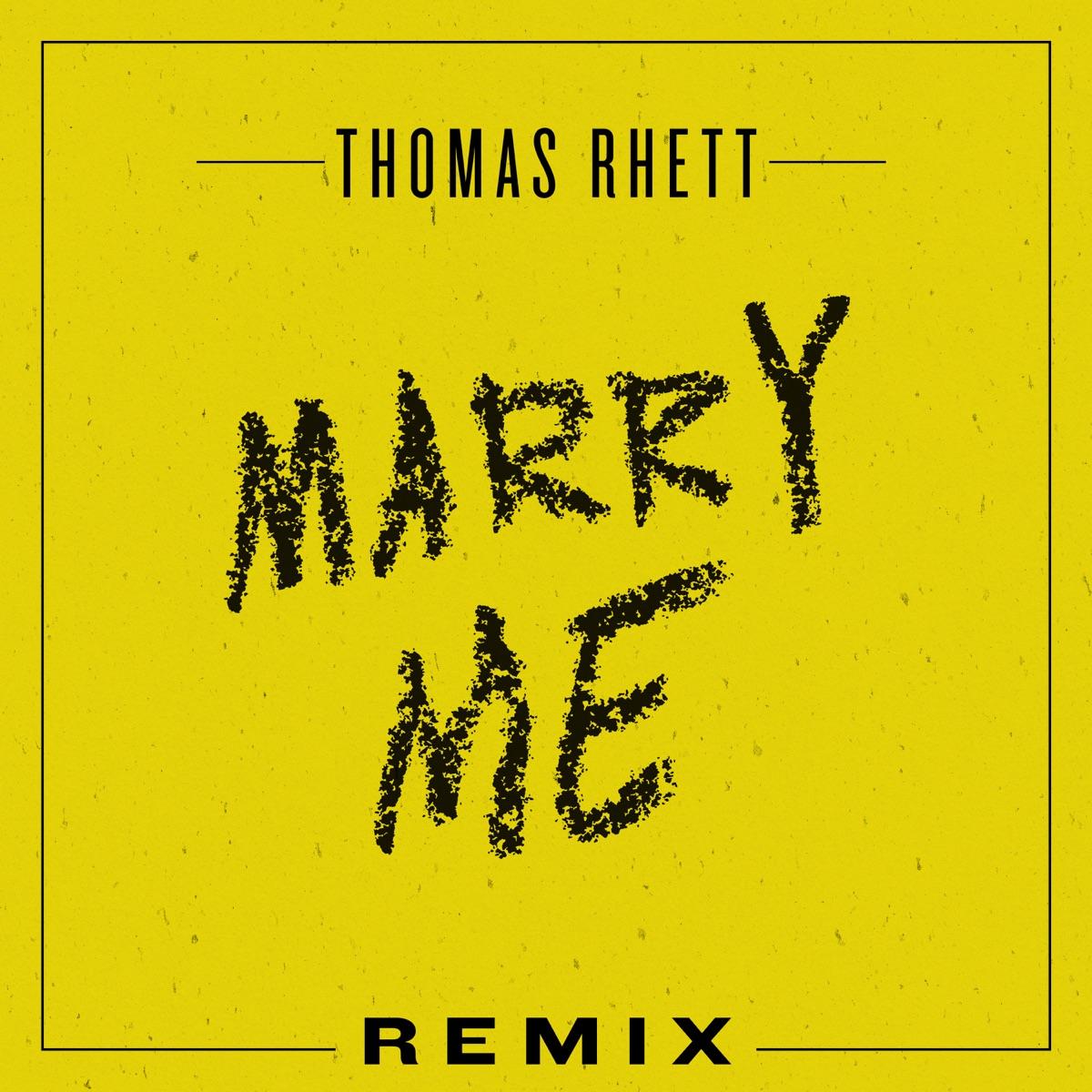 Marry Me Remix - Single Thomas Rhett CD cover