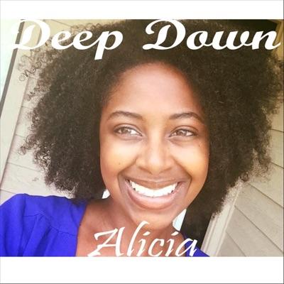 Deep Down - EP - Alicia
