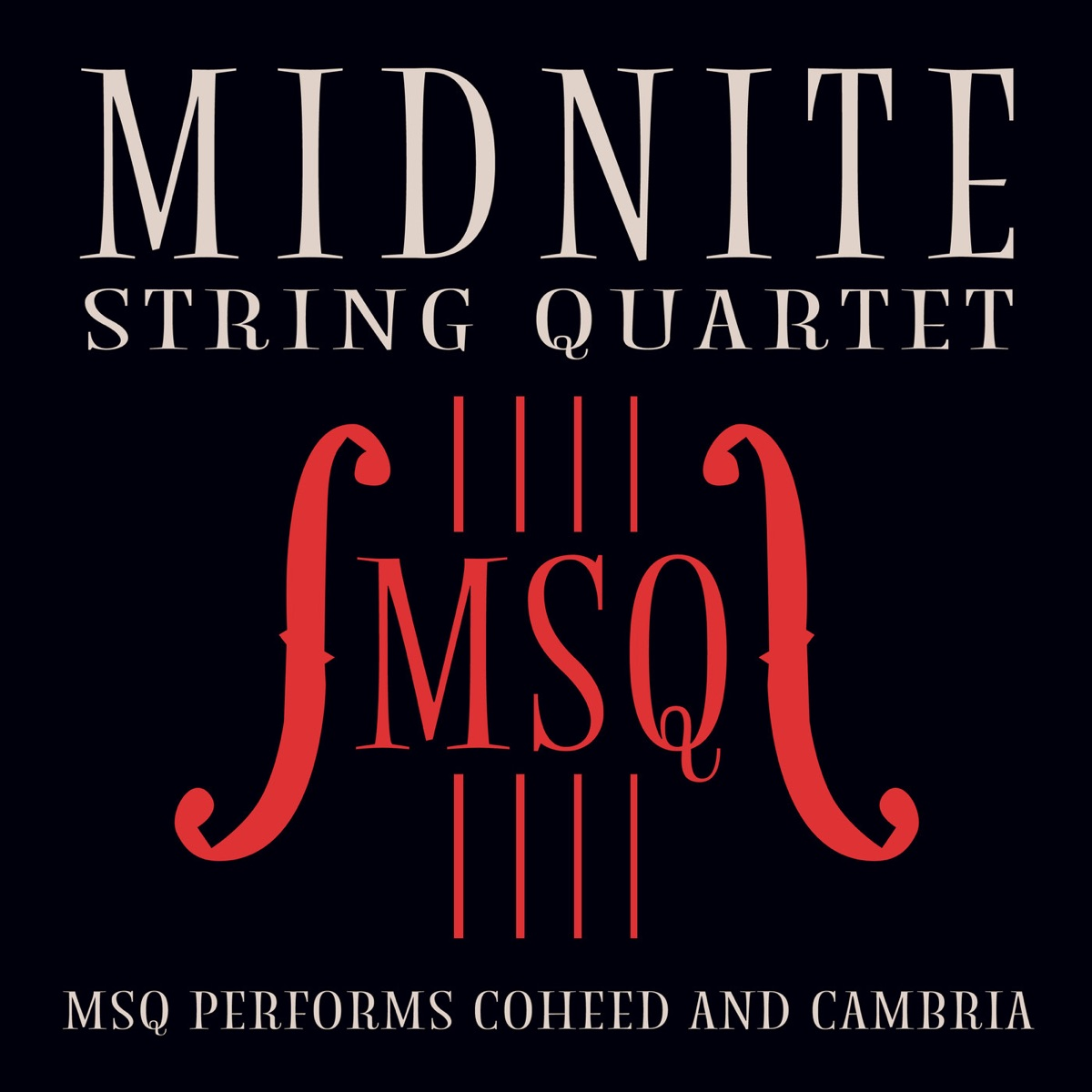 MSQ Performs Coheed and Cambria Midnite String Quartet CD cover