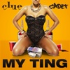 My Ting feat Cadet Single