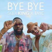 Bye Bye (feat. Tayc)