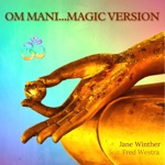 Jane Winther - Om Mani... (feat. Fred Westra)
