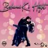 Besharmi Ki Height Single