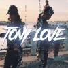 Tony Love by Pekeño 77 iTunes Track 1