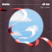 Stories - All Star (feat. Hunter)