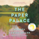 The Paper Palace: A Novel (Unabridged) - Miranda Cowley Heller