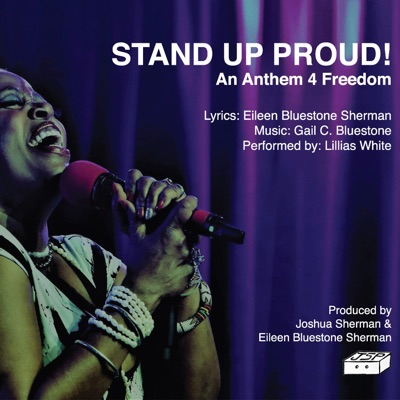 Stand up Proud! An Anthem 4 Freedom - Single - Lillias White