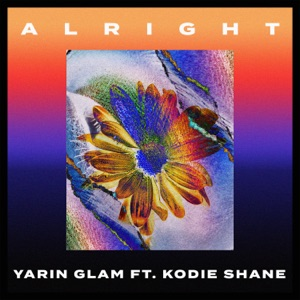 Alright (feat. Kodie Shane) - Single Mp3 Download