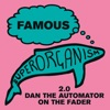 Famous (2.0 Dan the Automator on the Fader) - Single