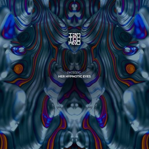 Her Hypnotic Eyes - Single by PATB3RG