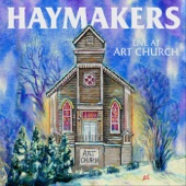 Haymakers - The Cuckoo (Live)