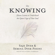 Saje Dyer & Serena Dyer Pisoni - The Knowing: 11 Lessons to Understand the Quiet Urges of Your Soul (Unabridged)