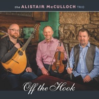 Off the Hook by Alistair McCulloch Trio on Apple Music