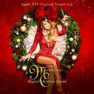 Mariah Carey – Mariah Carey's Magical Christmas Special (Apple TV+ Original Soundtrack) [iTunes Plus AAC M4A]