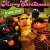 Sesame Street: Merry Christmas From Sesame Street, Sesame Street