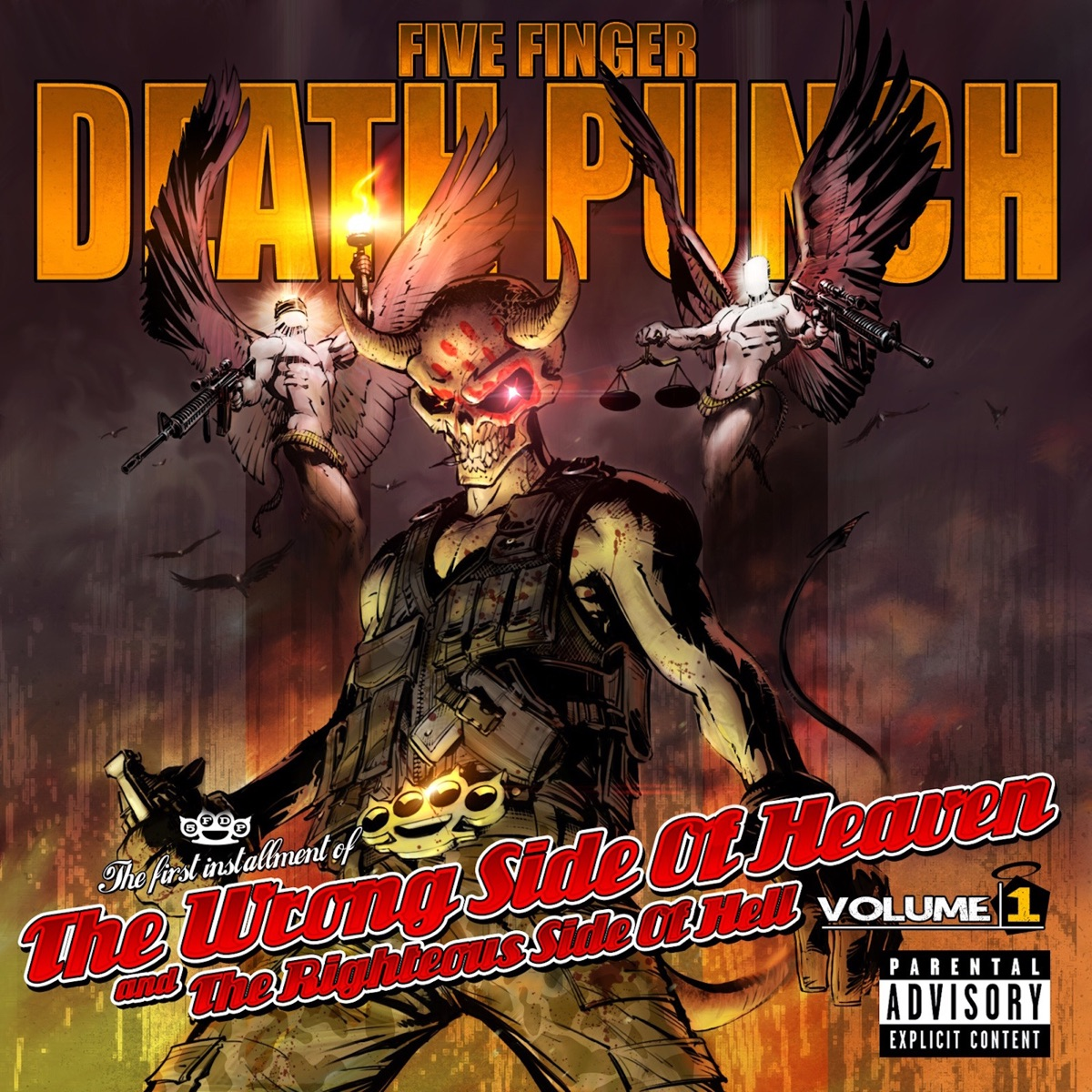 The Wrong Side of Heaven and the Righteous Side of Hell Vol 1 Deluxe Edition Five Finger Death Punch CD cover