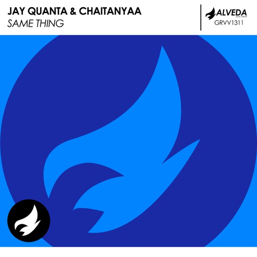 Same Thing - Single by Jay Quanta & Chaitanyaa