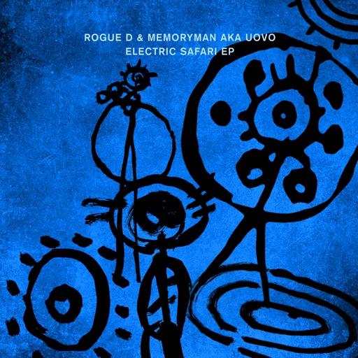 Electric Safari - EP by Roman Flügel & Memoryman aka Uovo & Rogue D