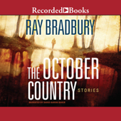 The October Country (Unabridged)