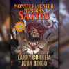 Larry Correia & John Ringo - Monster Hunter Memoirs: Saints (Unabridged)  artwork