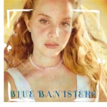 Lana Del Rey - Blue Banisters