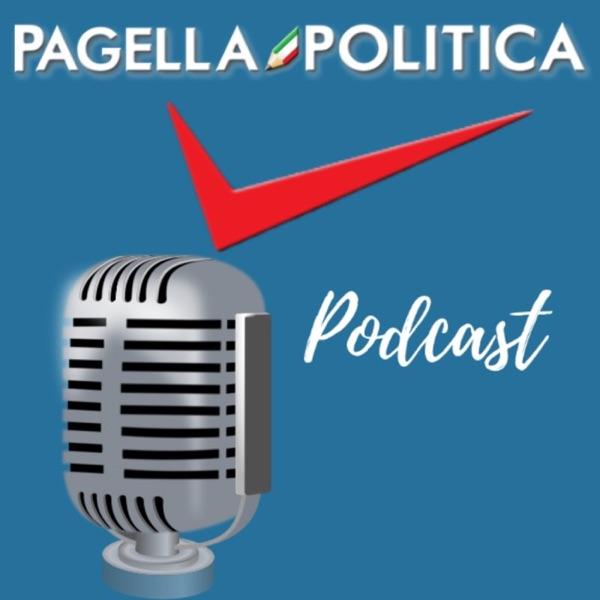 Pagella Politica Podcast