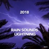 Rain Sounds Lightning 2018