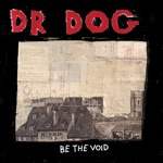 Dr. Dog - Turning the Century