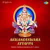 Akilandeswara Ayyappa Single