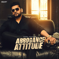 Download Arrogance Attitude - Single MP3 Song