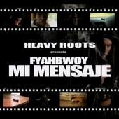 Mi Mensaje (feat. Fyahbwoy)
