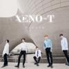どこにいても(Korean Ver.) - XENO-T
