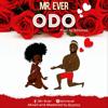 Odo - Mr Ever