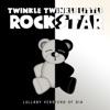 Twinkle Twinkle Little Rock Star - Elastic Heart