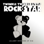 Lullaby Versions of Sia