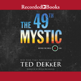 The 49th Mystic: Beyond the Circle, Book 1 (Unabridged) audiobook