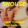 Shouse & David Guetta - Love Tonight (David Guetta Remix) обложка
