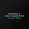 Dynoro & Gigi D'Agostino - In My Mind Grafik