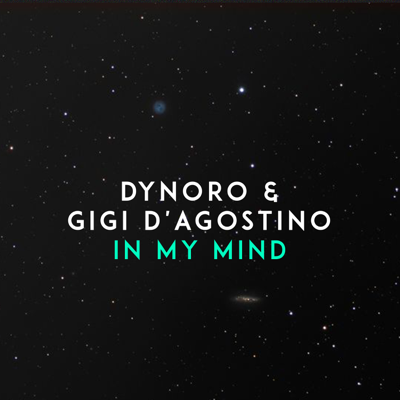 In My Mind - Dynoro & Gigi D'Agostino song