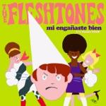 The Fleshtones - Mi Engañaste Bien