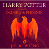 Harry Potter and the Order of the Phoenix, Book 5 (Unabridged)