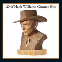 20 of Hank Williams' Greatest Hits - Hank Williams